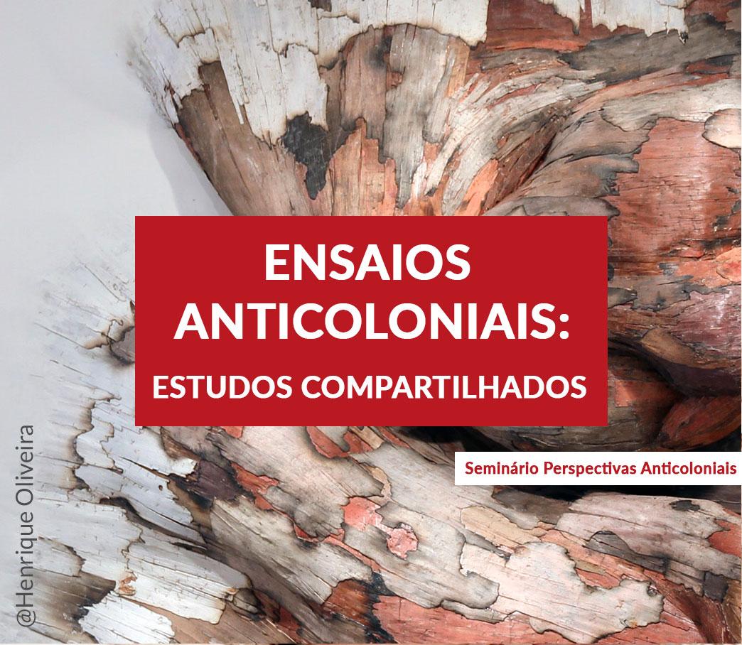 Ensaios Anticoloniais: Estudos Compartilhados